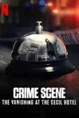 Место преступления: исчезновение в отеле «Сесил»