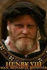 Генрих Восьмой: Человек, Монарх, Чудовище.