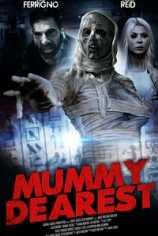 Дорогая мумия