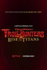 Охотники на троллей: Восстание титанов