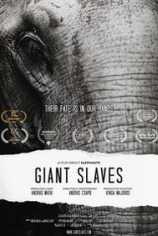 Порабощенные гиганты. Фильм о слонах