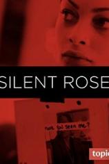 Молчаливая Роза