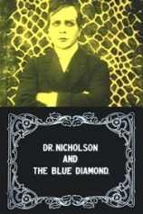 Доктор Николсон и голубой бриллиант