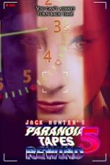 Параноидальные плёнки 5: Перемотка