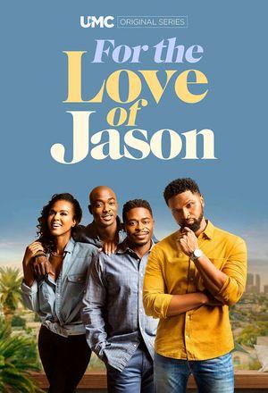Сериал Ради Джейсона смотреть онлайн бесплатно все серии
