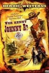 Кто убил Джонни Р? (Баллада о Джонни Ринго)