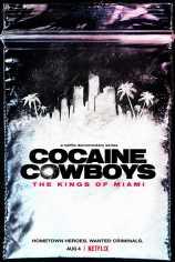 Кокаиновые ковбои: Короли Майами