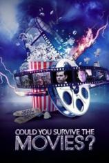 Смогли бы вы выжить в фильмах?
