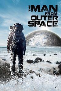Человек из Открытого Космоса 2017 смотреть онлайн бесплатно