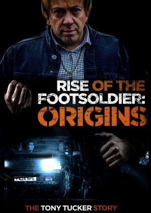Rise of the Footsoldier Origins: The Tony Tucker Story 2021 смотреть онлайн бесплатно