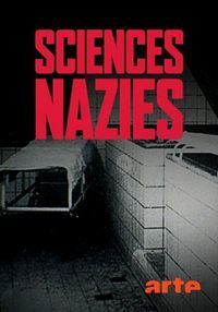 Нацистская наука - раса, почва и кровь 2019 смотреть онлайн бесплатно
