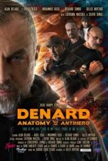 Денард: анатомия антигероя