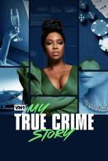 Vh1''s My True Crime Story