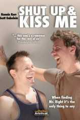 Заткнись и поцелуй меня