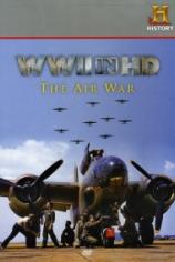 Вторая мировая война в HD: Воздушная война