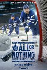 All or Nothing: Toronto Maple Leafs
