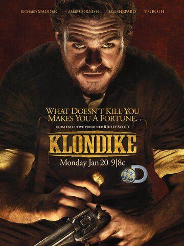 Сериал Клондайк смотреть онлайн бесплатно все серии