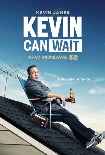 Сериал Кевин подождет смотреть онлайн бесплатно все серии