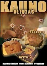 Каунасский блюз 2004 смотреть онлайн бесплатно