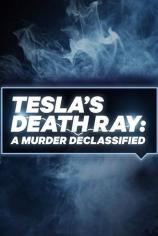 Тесла: Рассекреченные архивы