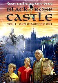 Сериал Тайна замка «Черная Роза» смотреть онлайн бесплатно все серии