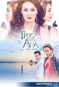 Сериал Трижды Ана смотреть онлайн бесплатно все серии