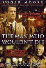 Человек, который не хотел умирать (Человек, который отказывался умирать)