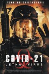 COVID-21: Смертоносный вирус